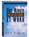One-Minute Meditations at Work